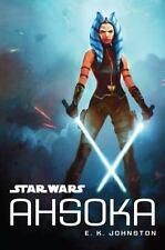 Ahsoka by E. K. Johnston (2016, Hardcover)