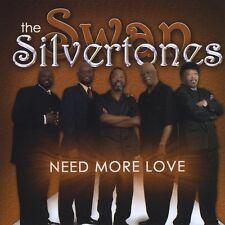 The Swan Silvertones, Singer Silvertone Singers - Need More Love [New CD]