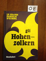 GLI HOHENZOLLERN - ALEOTTI - MONDADORI - 1973