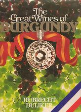 GREAT WINES OF BURGUNDY Hubrecht Duijker **GOOD COPY**