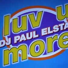 Paul Elstak (DJ) Luv u more (1995) [Maxi-CD]