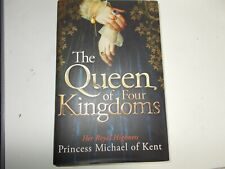 The Queen of Four Kingdoms , signed Princess michael of Kent