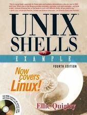 Unix® Shells by Example by Ellie Quigley (2004, Cd-Rom / Trade Paperback,.