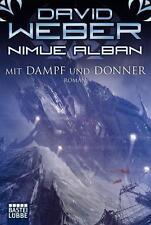 Mit Dampf und Donner / Nimue Alban Bd.14 von David Weber (2015, Taschenbuch)