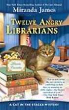 TWELVE ANGRY LIBRARIANS - JAMES, MIRANDA - NEW PAPERBACK