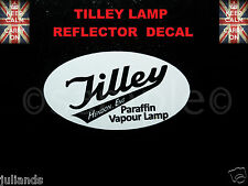 TILLEY LAMP REFLECTOR STICKER DECAL PARAFFIN LAMP KEROSENE LAMP