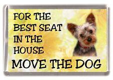 "Yorkshire Terrier Dog Fridge Magnet  ""For the Best Seat ......."" by Starprint"