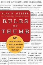 Rules of Thumb : 52 Truths for Winning at Business Without Losing Your Self