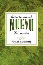 Introduccion al Nuevo Testamento : Introduction to the New Testament Spanish...