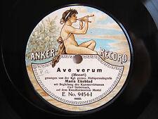 78rpm MARIA EKEBLAD sings Ave Verum (Mozart) - RARE ACOUSTIC ANKER RECORD