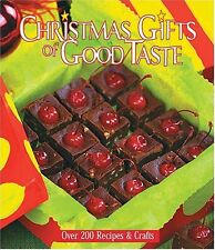 Christmas Gifts of Good Taste: Over 200 Recipes an