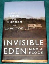 MARIA FLOOK, Invisible Eden: A Story of Love and Murder on Cape Cod, HB/DJ