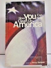 How You Can Help Clean Up America Edited by Jerry Falwell