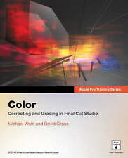 Apple Pro Training Series: Color: Correcting and Grading in Final Cut Studio, Wo