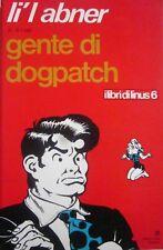 L6  I LIBRI DI LINUS N.6 -12/1972 - GENTE DI DOGPATCH - DI AL CAPP