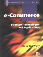 Electronic Commerce (Information Systems Series) By Whiteley David