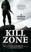 Kill Zone (Sniper 1) By Jack Coughlin, Donald A. Davis