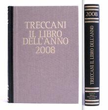 TRECCANI - IL LIBRO DELL'ANNO 2008 - VERSIONE LUSSO DORSO IN PELLE MARRONE E ORO