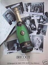 PUBLICITÉ 1987 CHAMPAGNE BRICOT LE CHAMPAGNE DES STARS ALAIN DELON - ADVERTISING