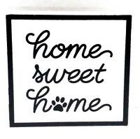 PET Home Sweet Home - Wood Tabletop Home Office Desk Wall Decor Sign