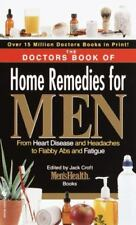 The Doctors Book of Home Remedies for Men: From Heart Disease and-ExLibrary