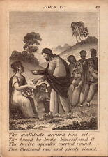 1831 engraving .scripture history -  five thousand eat the bread he brake  !