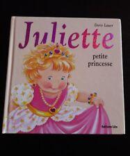 JULIETTE PETITE PRINCESSE / EDITIONS LITO / DORIS LAUER