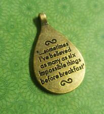 Word Charm Pendant Quote Charms ALICE IN WONDERLAND Antiqued Bronze