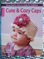 Cute & Cozy Caps To Crochet From Leisure Arts