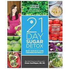 21 Day Sugar Detox By Diane Sanfilippo (2013 Paperback)