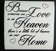 "Because Someone We Love Is In Heaven Vinyl decal sticker 8 X 8"" ikea Ribba frame"