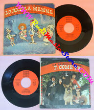 LP 45 7'' LA FAMIGLIA ROSSI Lo dice la mamma T come tv 1979 no cd mc vhs dvd*