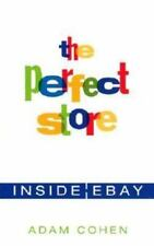 The Perfect Store: Inside eBay by Cohen, Adam HARDCOVER