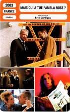 FICHE CINEMA : MAIS QUI A TUE PAMELA ROSE ? - Merad,Baroux,Darmon,Cluzet 2003