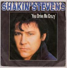 SHAKIN' STEVENS DISCO 45 GIRI YOU DRIVE ME CRAZY B/W BABY YOU' RE A CHILD