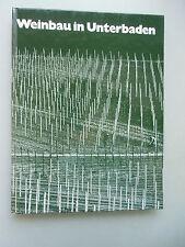 Weinbau in Unterbaden Wandlung Entwicklung einer Weinwirtschaft 1972 Wein