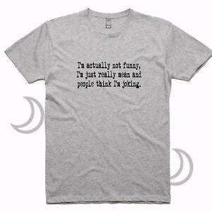 I'm Mean Funny T-Shirts Mens Joke t-shirt clothing Xmas Shirt