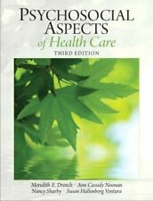 Psychosocial Aspects of Health Care by Nancy Sharby, Ann Casidy Noonan, Susan...