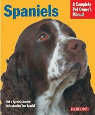 Spaniels : Everything about History, Purchase, Care, Nutrition,...  (ExLib)