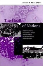 The Health of Nations: Infectious Disease, Environmental Change, and Their Effec