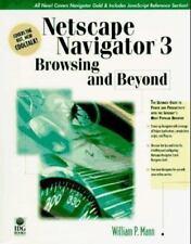 Netscape Navigator 3 : Browsing and Beyond by Bill Mann