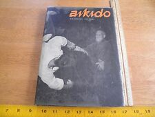 Aikido Kisshomaru Uyeshiba HBDJ book Karate 1975 SCARCE martial arts