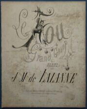 PIANO GRAND GALOP PARTITION Op 12 LE FOU JM DE LALANNE 1863 MERCIER ILL BARBIZET