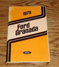 Original 1979 Ford Granada Owners Operators Manual 79