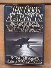 The Odds Against Us - Aerial Night Combat - Battle of Britain book - Townsend