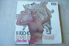 "K-RIO-K""MEU PAIS ES BRASIL-disco 45 giri DECCA Italy 1978""SEXY COVER-RARE"