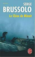 Le Chien de Minuit (Ldp Thrillers) (French Edition) by Brussolo, S.