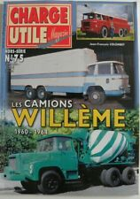 CHARGE UTILE hors série n°75 les camions WILLEME 1960 - 1964