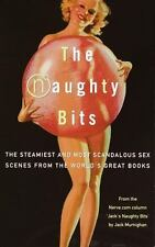 The Naughty Bits: The Steamiest and Most Scandalous Sex Scenes from the World's