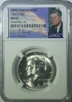 1964 D NGC MS65 SILVER KENNEDY FIRST YEAR OF ISSUE JFK COIN SIGNATURE LABEL 50C
